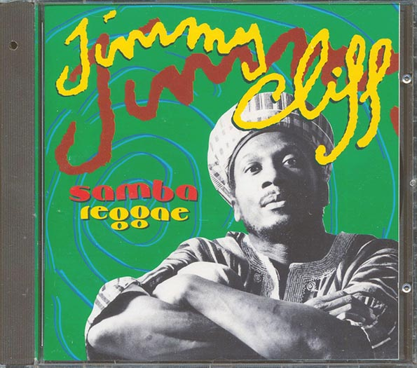 Jimmy Cliff - Samba Reggae