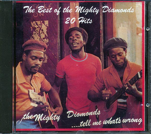 Mighty Diamonds - Best Of: 20 Hits (Tell Me What's Wrong + Stand Up To Your Judgment)