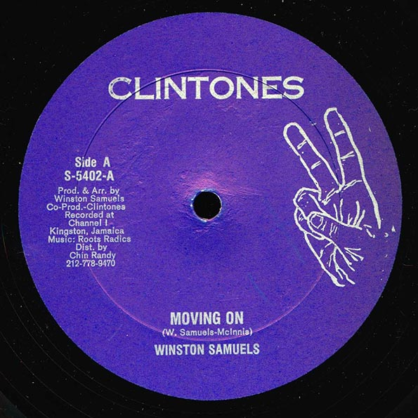 Winston Samuels - Moving On  /  Roots Radics - On And On Version
