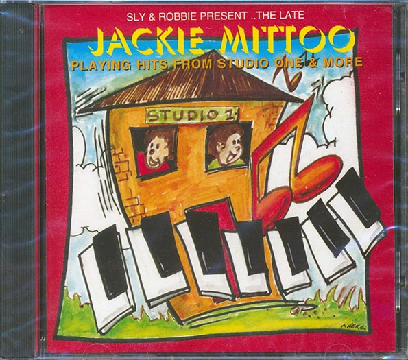 Jackie Mittoo - Sly & Robbie Present The Late Great Jackie Mittoo