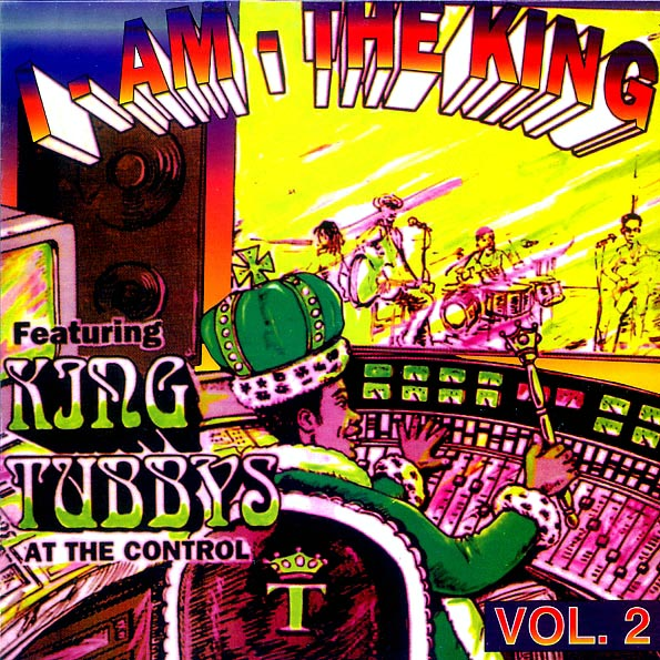 King Tubby - I Am The King Part 2