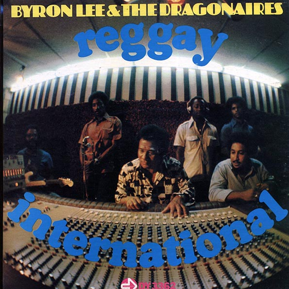 Byron Lee & The Dragonaires - Reggay International