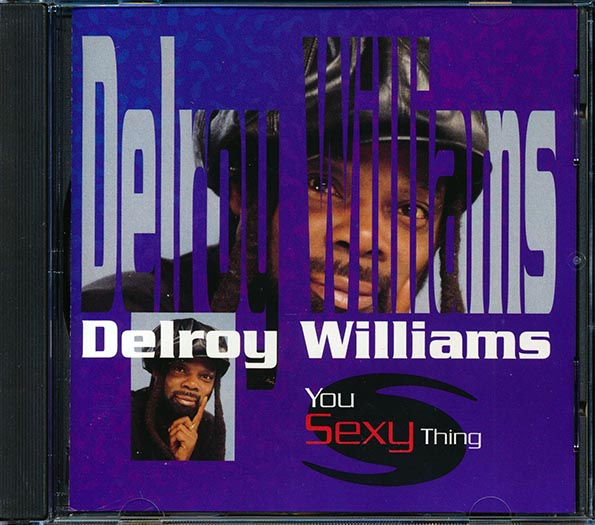 Delroy Williams - You Sexy Thing