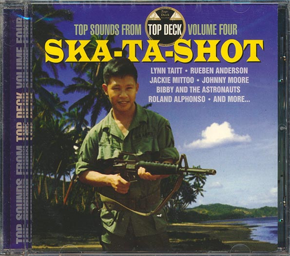 Ska-Ta-Shot: Top Sounds From Top Deck Volume 4