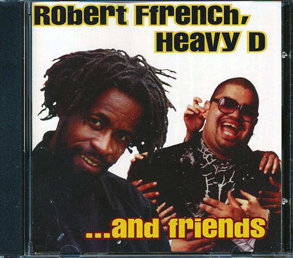 Robert Ffrench, Heavy D & Friends