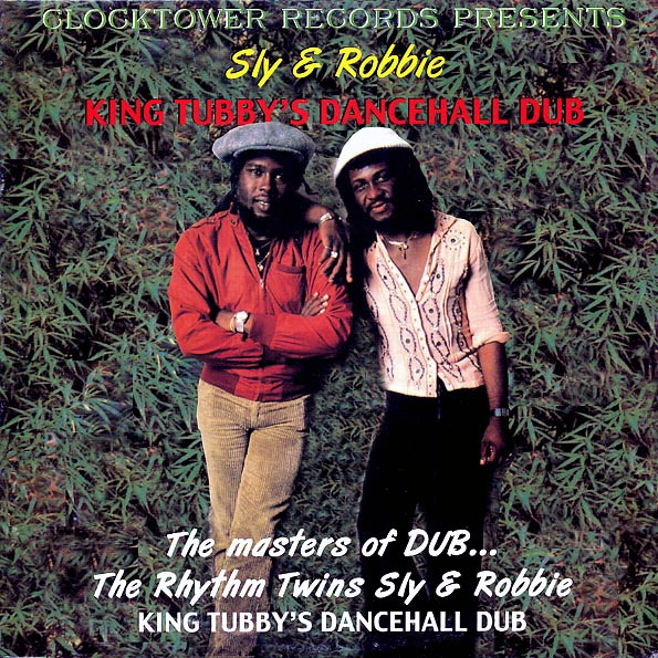 Sly & Robbie - King Tubby's Dance Hall Dub