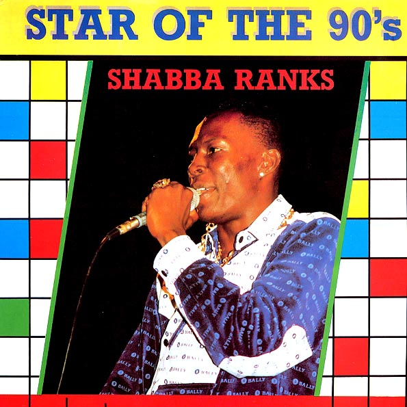 Shabba Ranks - Star Of The 90s