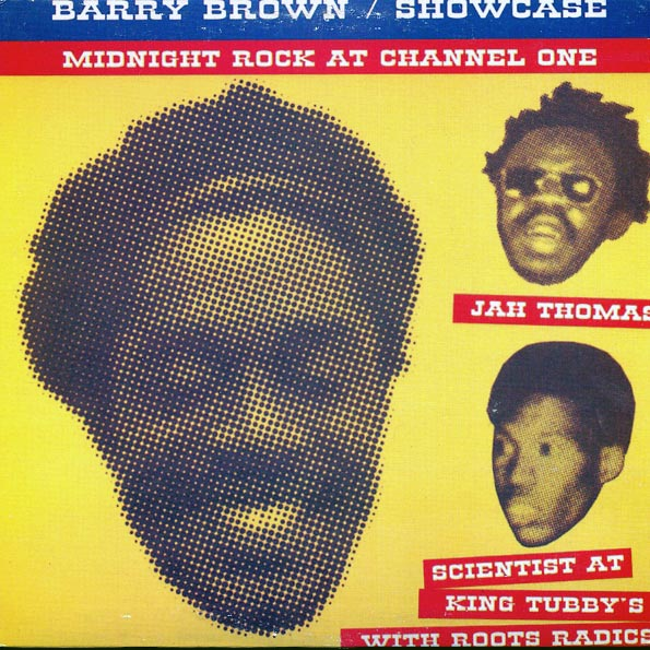 Barry Brown - Showcase: Midnight Rock At Channel One