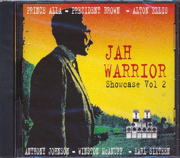 Prezident Brown, Prince Alla, Anthony Johnson, Alton Ellis - Jah Warrior Showcase Volume 2