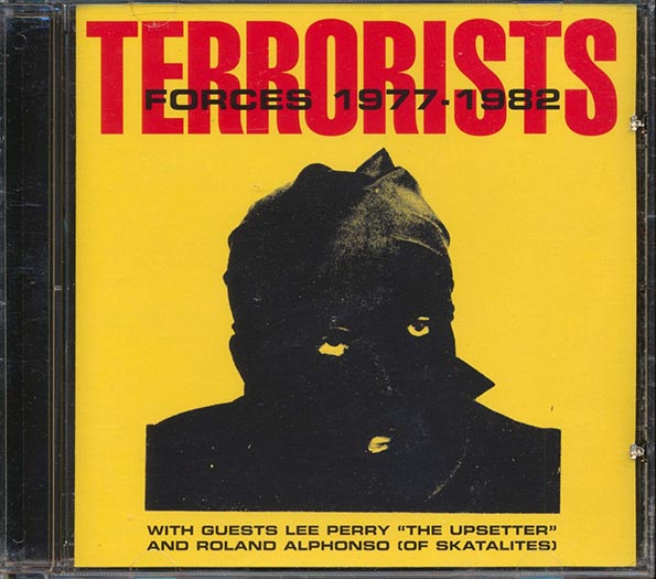 Terrorists - Forces (with Lee Perry & Roland Alphonso)