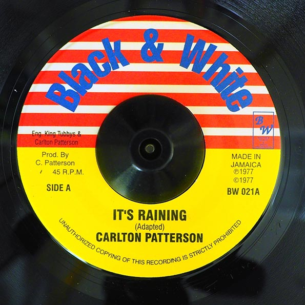 Carlton Patterson - It's Raining  /  King Tubby - Rainy Weather