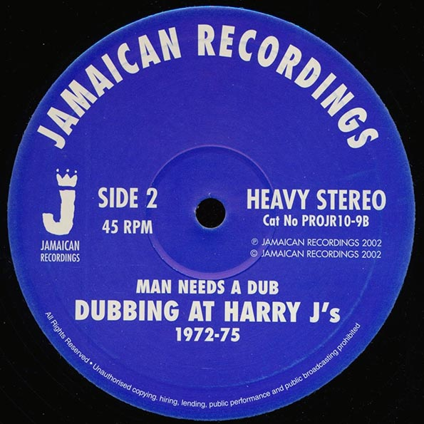 Dubbing At Harry J's - Every Dub Is A Star  /  Man Needs A Dub