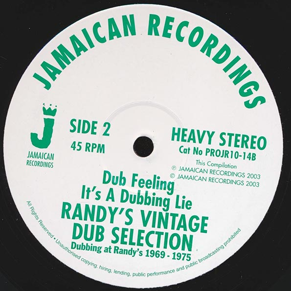 Randy's Vintage Dub Selection - Natty Inna Babylon Dub  /  Dub Feeling;  It's A Dubbing Lie
