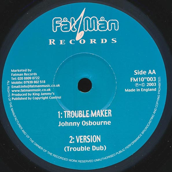 Mighty Rudo - Ain't No House;  Version  /  Johnny Osbourne - Trouble Maker;  Version