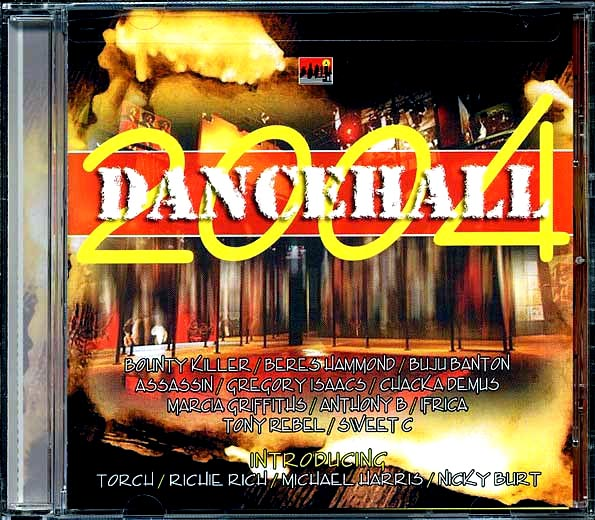 Dancehall 2004 (Love Me Always Rhythm)