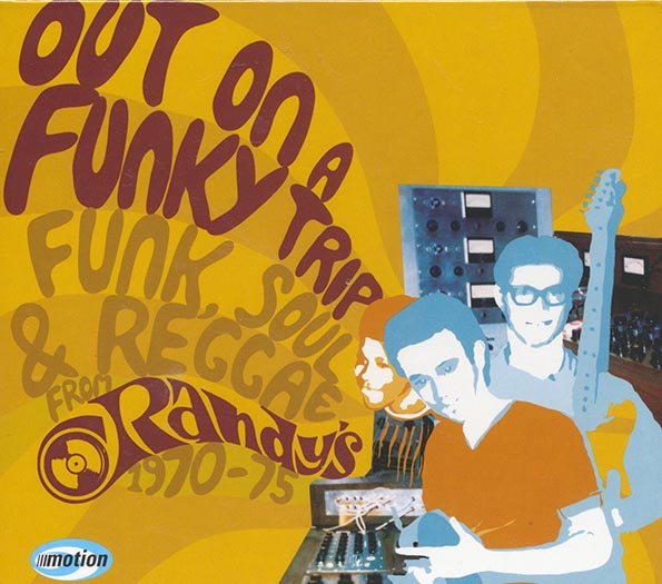 Out On A Funky Trip: Funk, Soul & Reggae From Randy's