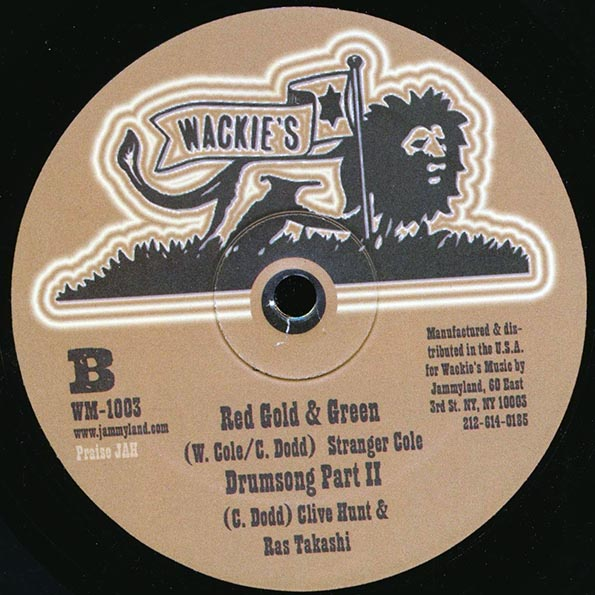 Horace Andy - Be Good;  Wackies Rhythm Force - Be Good  /  Stranger Cole - Red Gold & Green;  Drum Song Part 2