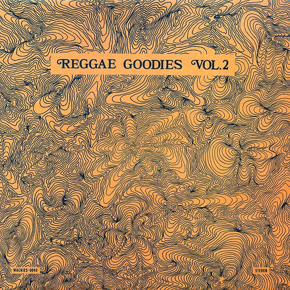 Wackie's - Reggae Goodies Volume 2