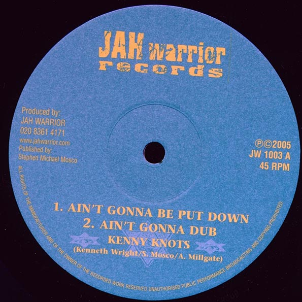 Kenny Knots - Ain't Gonna Be Put Down;  Ain't Gonna Dub  /  Heart Of A Lion;  Dub Of A Lion