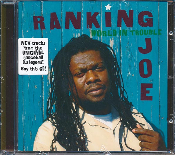 Ranking Joe - World In Trouble