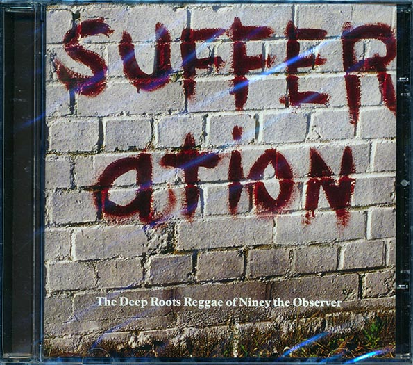 Horace Andy, Leroy Smart, Gregory Isaacs, Etc - Sufferation: The Deep Roots Reggae Of Niney The Observer