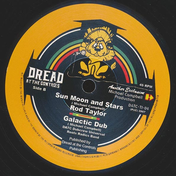 Rod Taylor - His Imperial Majesty; King Tubby - Dread All The Way  /  Rod Taylor - Sun, Moon & Stars;  Dread At The Controls - Galactic Dub
