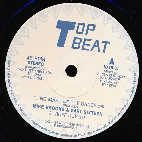 Mike Brooks, Earl Sixteen - No Mash Up The Dance; Gussie P - Ruff Dub  /  Mike Brooks - Gone; Gussie P - Dub Gone