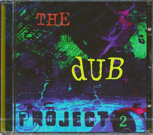 Sly Dunbar, Style Scott, Ryan Moore - The Dub Project 2
