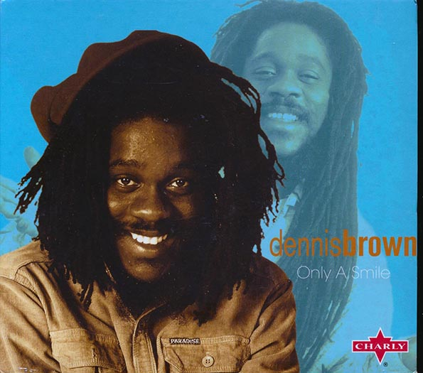 Dennis Brown - Only A Smile