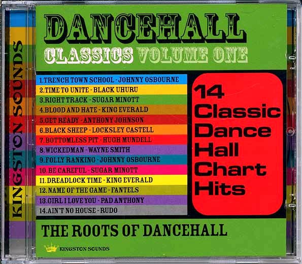 Dancehall Classics Volume 1: The Roots Of Dancehall