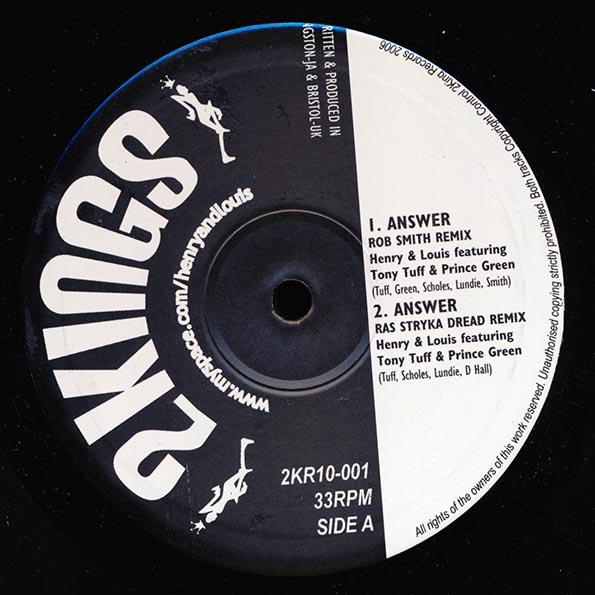 Henry & Louis, Tony Tuff, Prince Green - Answer (Rob Smith Remix); Answer (Ras Stryka Dread Remix)  /  Answer Lullaby (Sledgehead Remix); Lullaby Dub (Sledgehead Remix); Answer (DJ Pinch Remix)