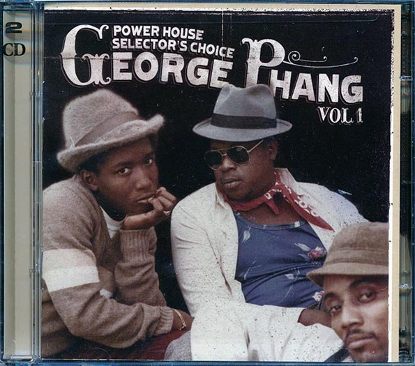 Power House Selector's Choice George Phang Volume 1