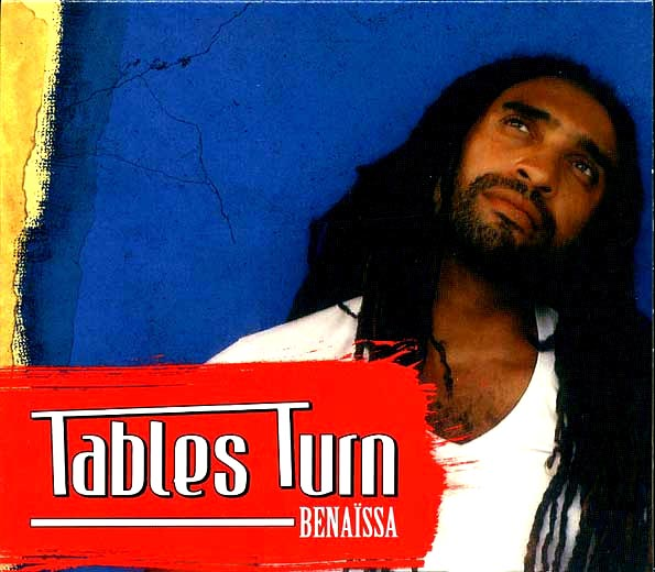 Benaissa - Tables Turn