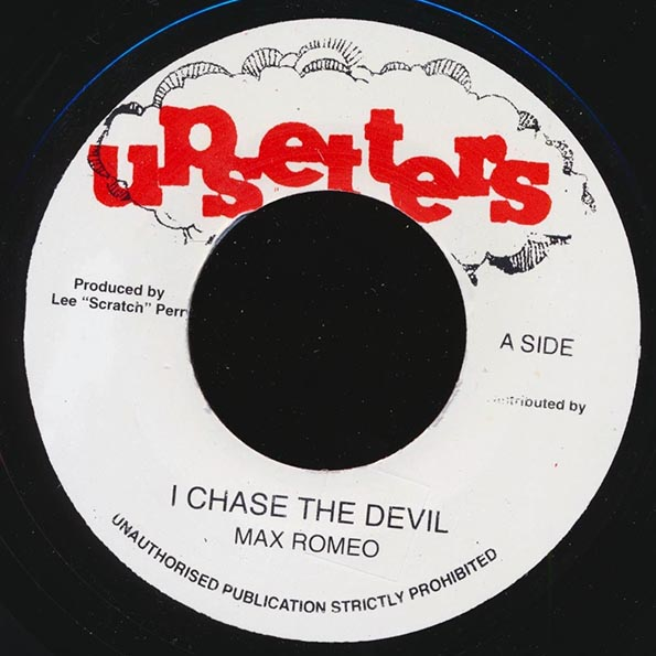 Max Romeo - Chase The Devil  /  The Upsetters - Version