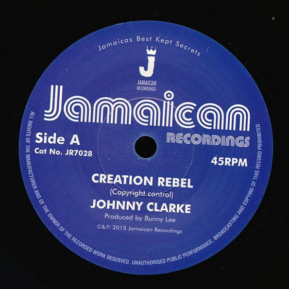Johnny Clarke - Creation Rebel  /  Version