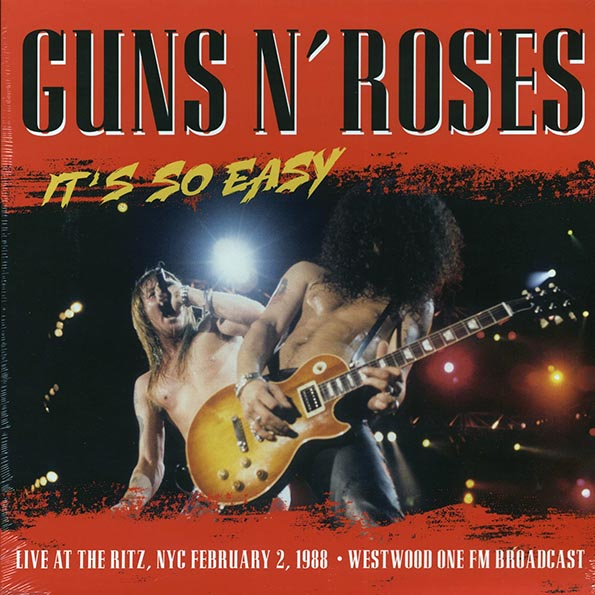 Guns N' Roses - It's So Easy: Live At The Ritz, NYC February 2, 1988: Westwood One FM Broadcast