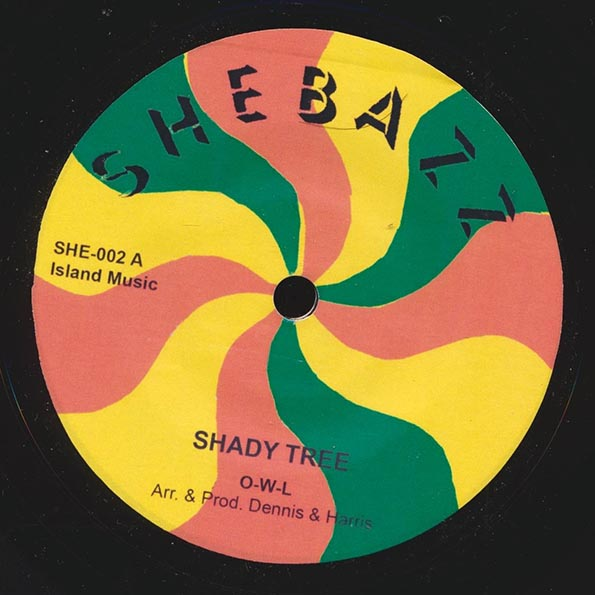 OWL - Shady Tree  /  Dennis Bovell & The 4th Street Orchestra - Sun Hot