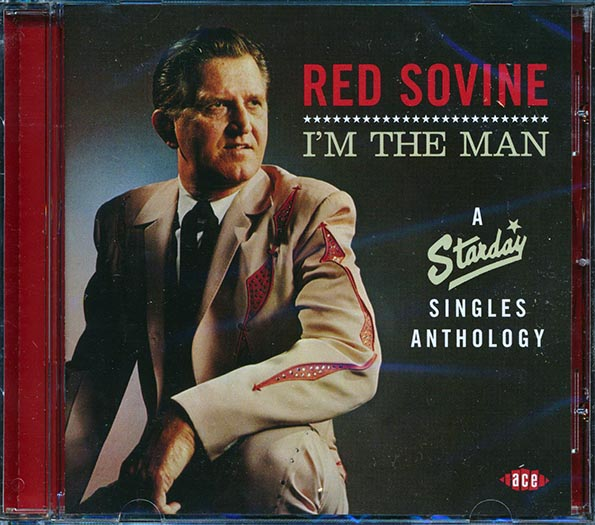 Red Sovine - I'm The Man: A Starday Singles Anthology