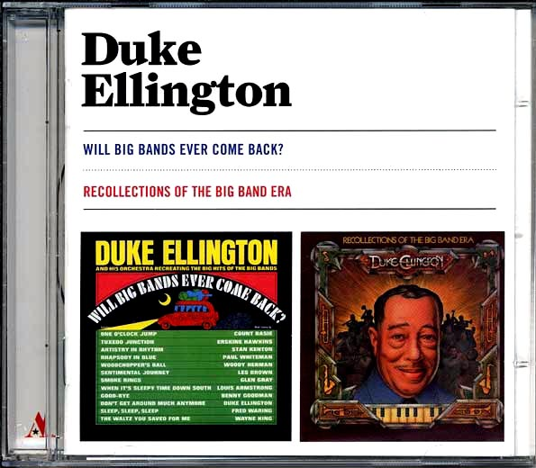 Duke Ellington - Will Big Bands Ever Come Back? + Recollections Of The Big Band Era