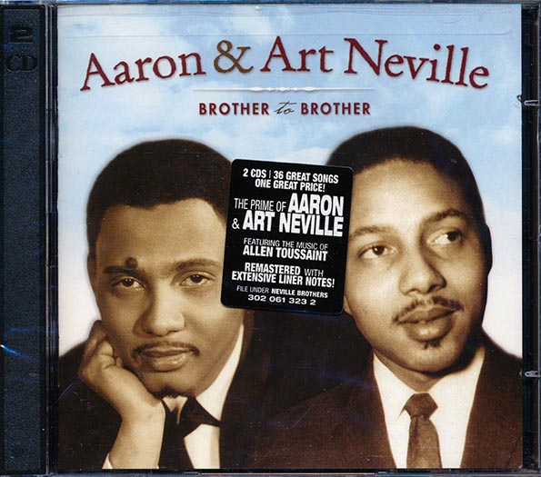Aaron & Art Neville - Brother To Brother