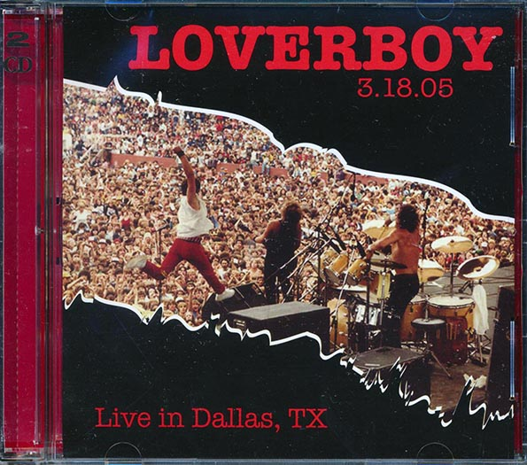 Loverboy - Live In Dallas, Texas, 3.18.05