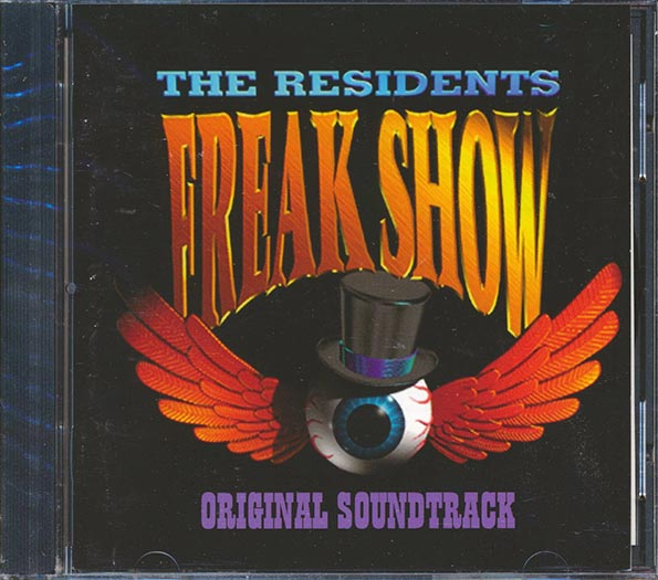 Residents, The - Freak Show: Original Soundtrack