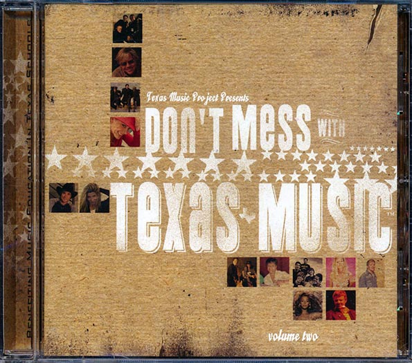 Don't Mess With Texas Music Volume 2
