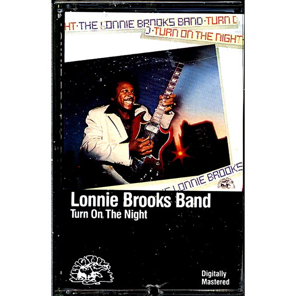 Lonnie Brooks Band - Turn On The Night