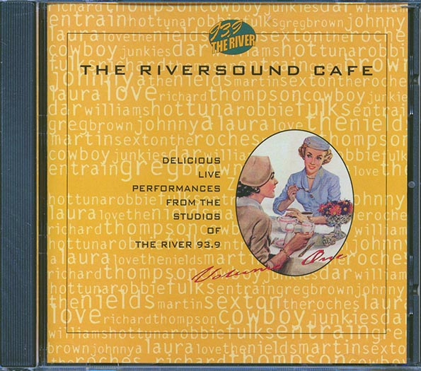 The Riversound Cafe: Delicious Live Performances From The Studios Of The River 93.9
