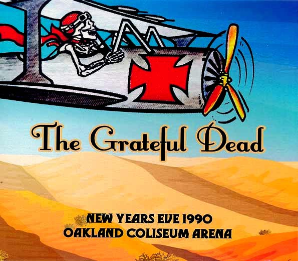 Grateful Dead - New Years Eve 1990: Oakland Coliseum Arena