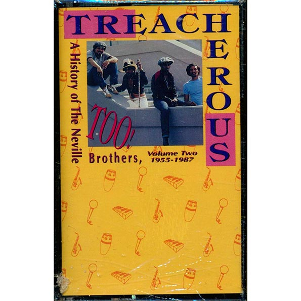 Neville Brothers, The - Treacherous Too! A History Of The Neville Brothers, Volume 2 1955-1987