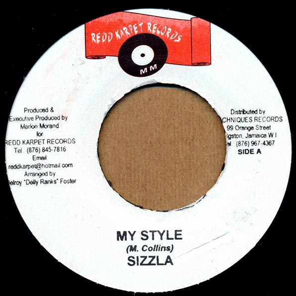 Sizzla - My Style  /   Powerman - Hype Over