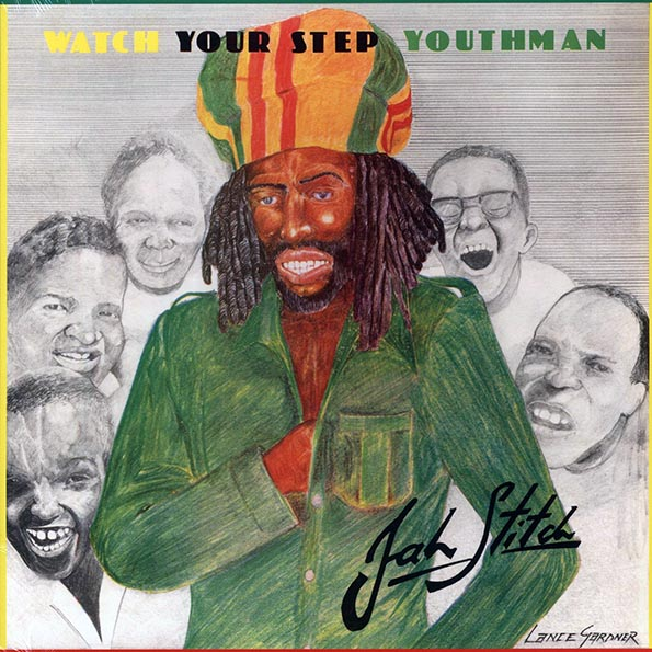 Jah Stitch - Watch Your Step Youth Man