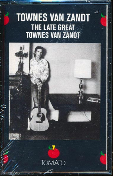 Townes Van Zandt - The Late Great Townes Van Zandt